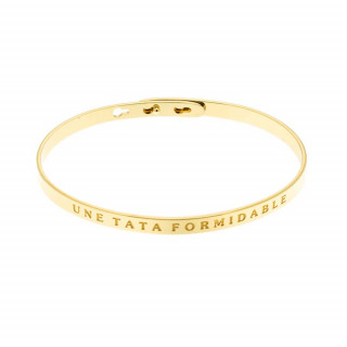 UNE TATA FORMIDABLE bracelet jonc doré à message